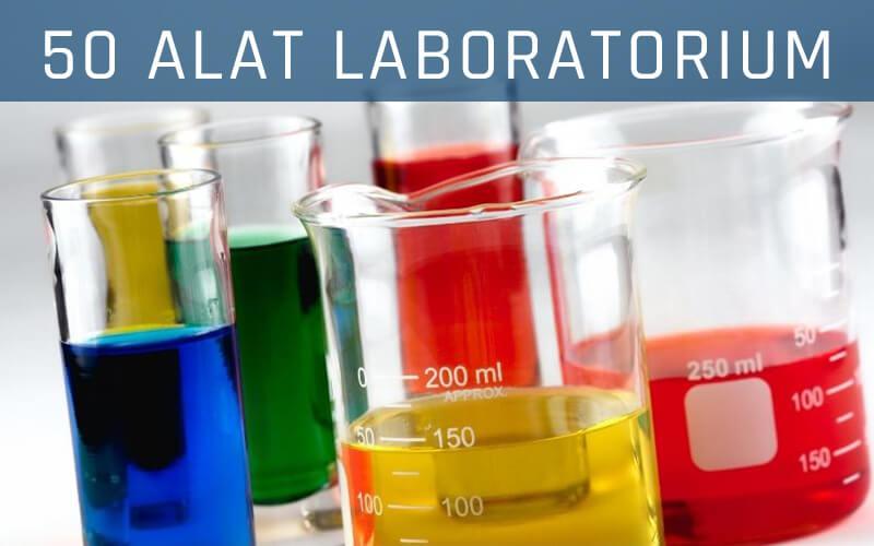 50 Alat alat Laboratorium Kimia
