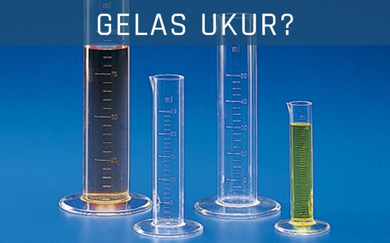 Gelas Ukur dan Fungsinya di Laboratorium